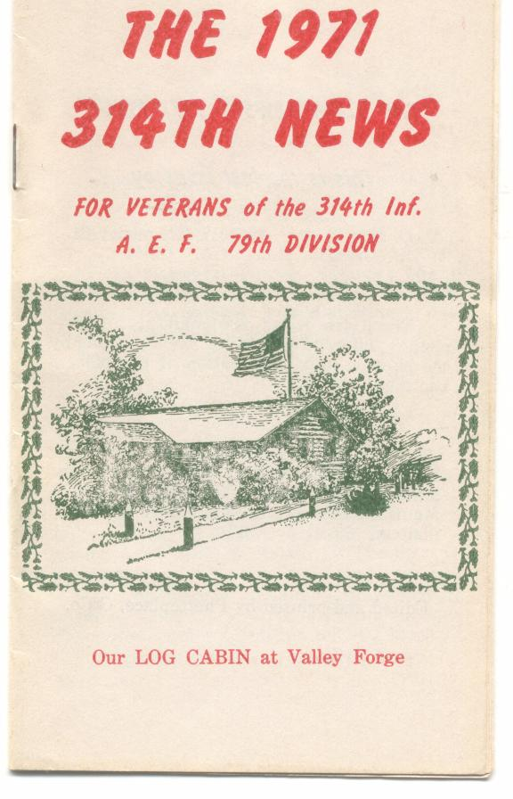 Veterans of the 314th Infantry Regiment AEF - 1971 News