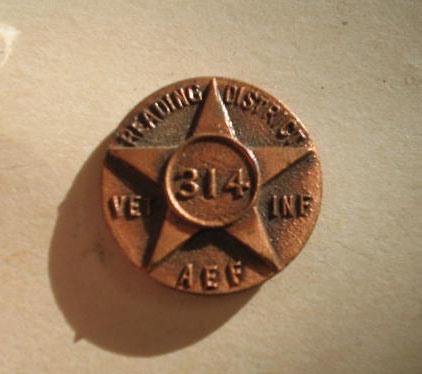 Veterans of the 314th Infantry Regiment AEF - Reading District Pin - Front
