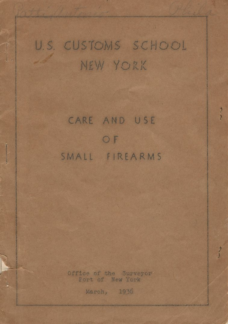 Antonio Patti - US Customs School - New York - Care and Use of Small Firearms - Cover Page