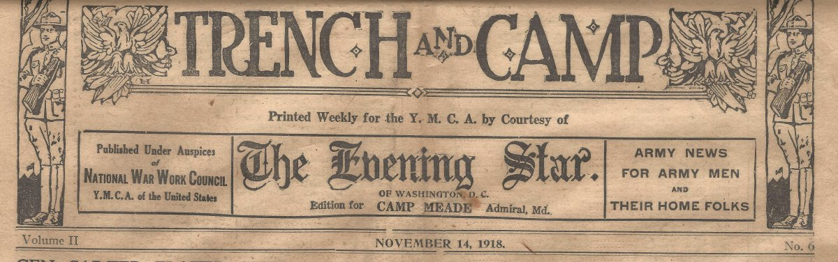 Trench and Camp newspaper FOR CAMP MEADE dated November 14, 1918
