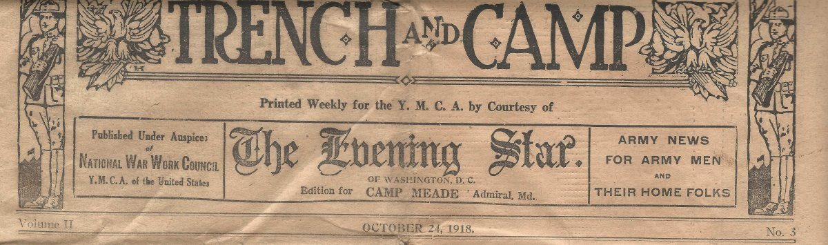 Trench and Camp newspaper FOR CAMP MEADE dated October 24, 1918