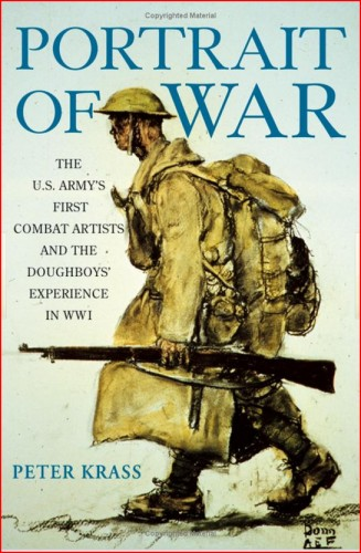 314th Infantry Amazon book Portrait of War: The U.S. Army's First Combat Artists and the Doughboys' Experience in WWI by Peter Krass ISBN 0471670235