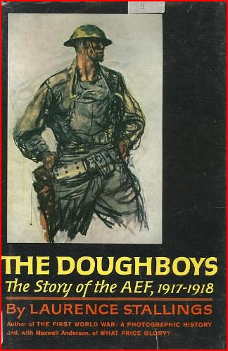 314th Infantry Amazon book The Doughboys the Story Of the AEF, 1917-1918 by Stallings Laurence ISBN B0007FDYZQ
