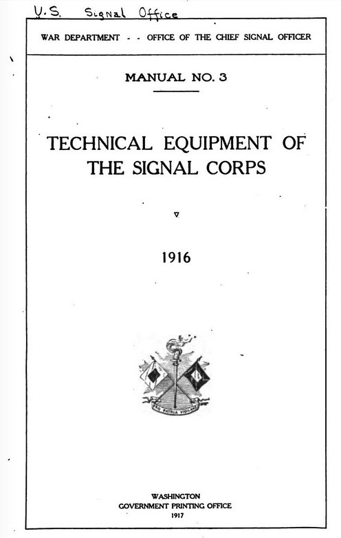 Technical Equipment of the Signal Corps 1916 - 570 page book