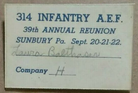 314th Infantry 39th annual reunion 1957 Sudbury PA name badge Laura Balthaser