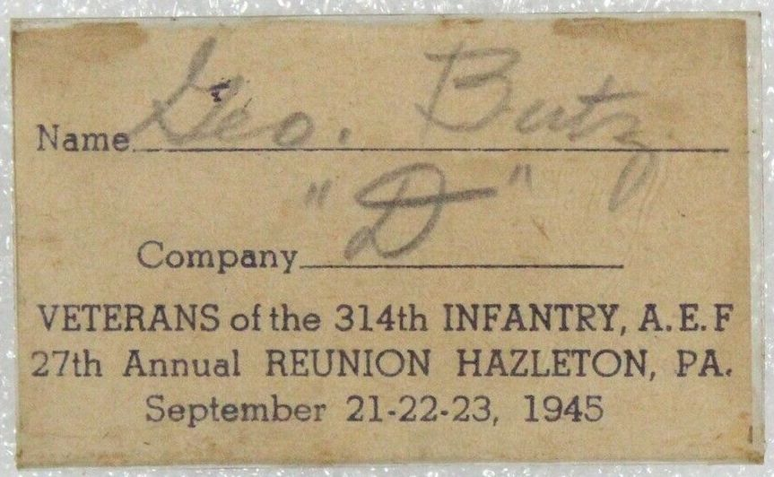 314th Infantry - George Butz 1945 reunion badge in Hazleton PA