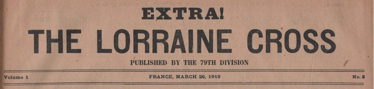 314th Infantry Regiment - Lorraine Cross newspaper dated March 26, 1919 - masthead