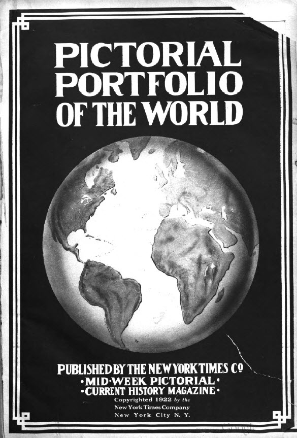 Pictorial Portfolio of the World, 1922, Published by The New York Times Company, Mid-Week Pictorial, Current History Magazine - page 92